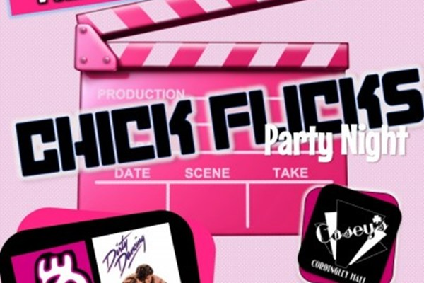 Chickflicks Party Night