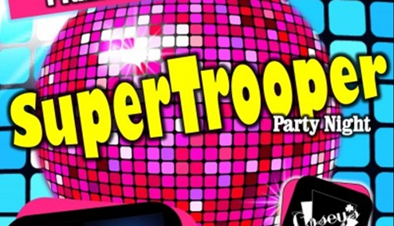 Super Trooper Party Night