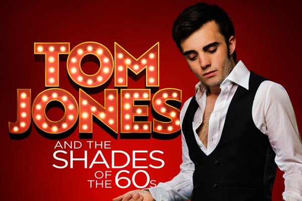 Tom Jones and The Shades of the 60s