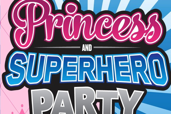 Princess & Superhero Family Party Night
