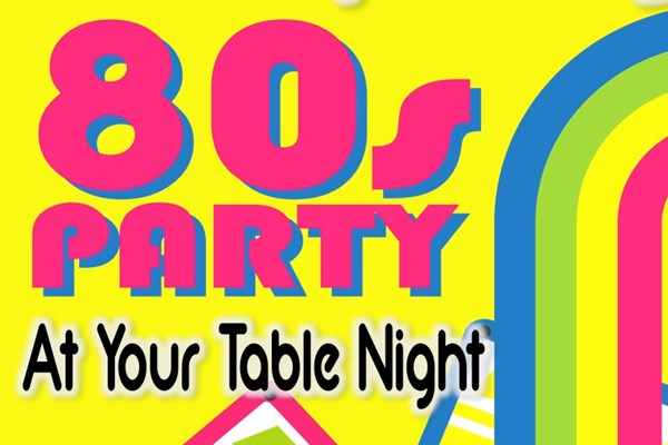 80s Party At Your Table